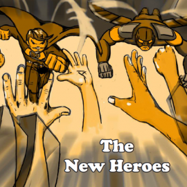 The New Heroes